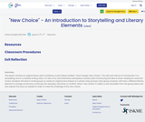 """""""New Choice"""" - An Introduction to Storytelling and Literary Elements"""