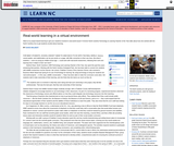 Real-World Learning In a Virtual Environment