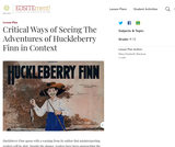 Critical Ways of Seeing The Adventures of Huckleberry Finn in Context