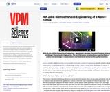 Hot Jobs: Biomechanical Engineering of a Nano-Tattoo