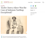 Twelve Years a Slave: Was the Case of Solomon Northup Exceptional?