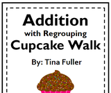 Addition with Regrouping Cupcake Walk