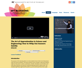 The Art of Approximation in Science and Engineering: How to Whip Out Answers Quickly