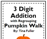 3 Digit Addition with Regrouping Pumpin Walk