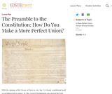 The Preamble to the Constitution: How Do You Make a More Perfect Union?