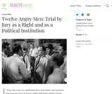 Twelve Angry Men: Trial by Jury as a Right and as a Political Institution
