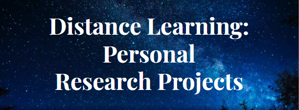 Distance Learning & Personal Research Projects