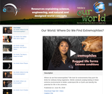 Our World: Where Do We Find Extremophiles?